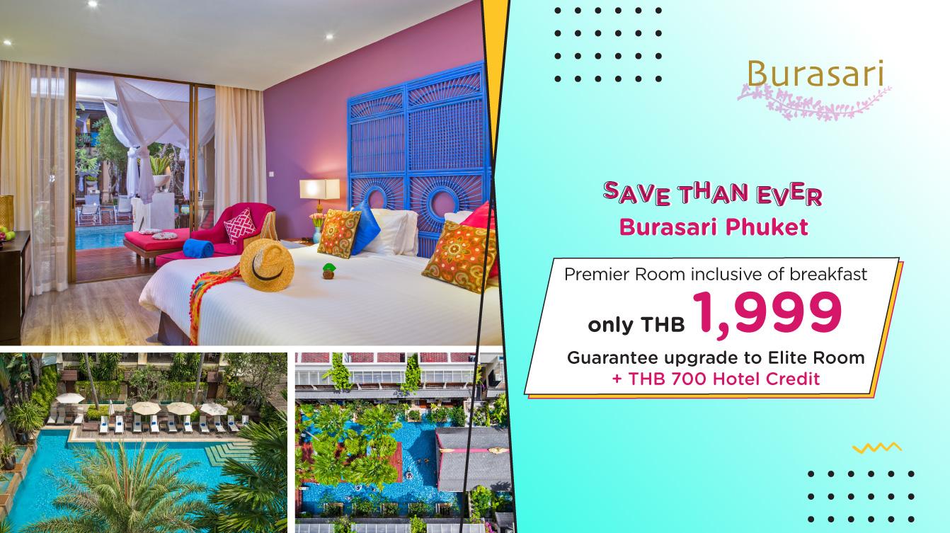 โปรโมชั่นโรงแรม บุราส่าหรี ภูเก็ต (Burasari Phuket)