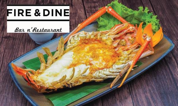 2. FIRE & DINE - Bar n' Restaurant (ไฟน์ แอนด์ ดายน์ บาร์ แอนด์ เรสเตอรองท์)