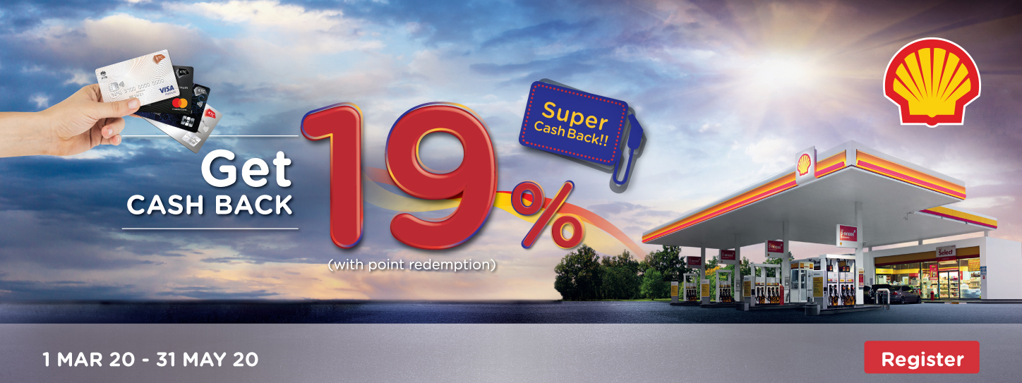 KTC Credit Card Promotion | Fill your tank @Shell Get 19% Cash Back at SHELL gas station